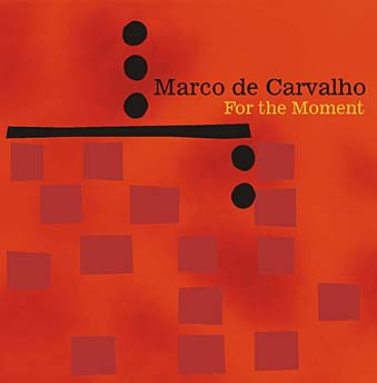"Download jazz mp3 ""Follow the Feeling"" by Marco de Carvalho"